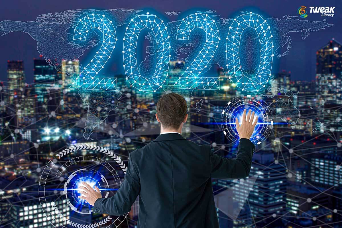 Top Technology Trends In 2020 That Might Impact The World