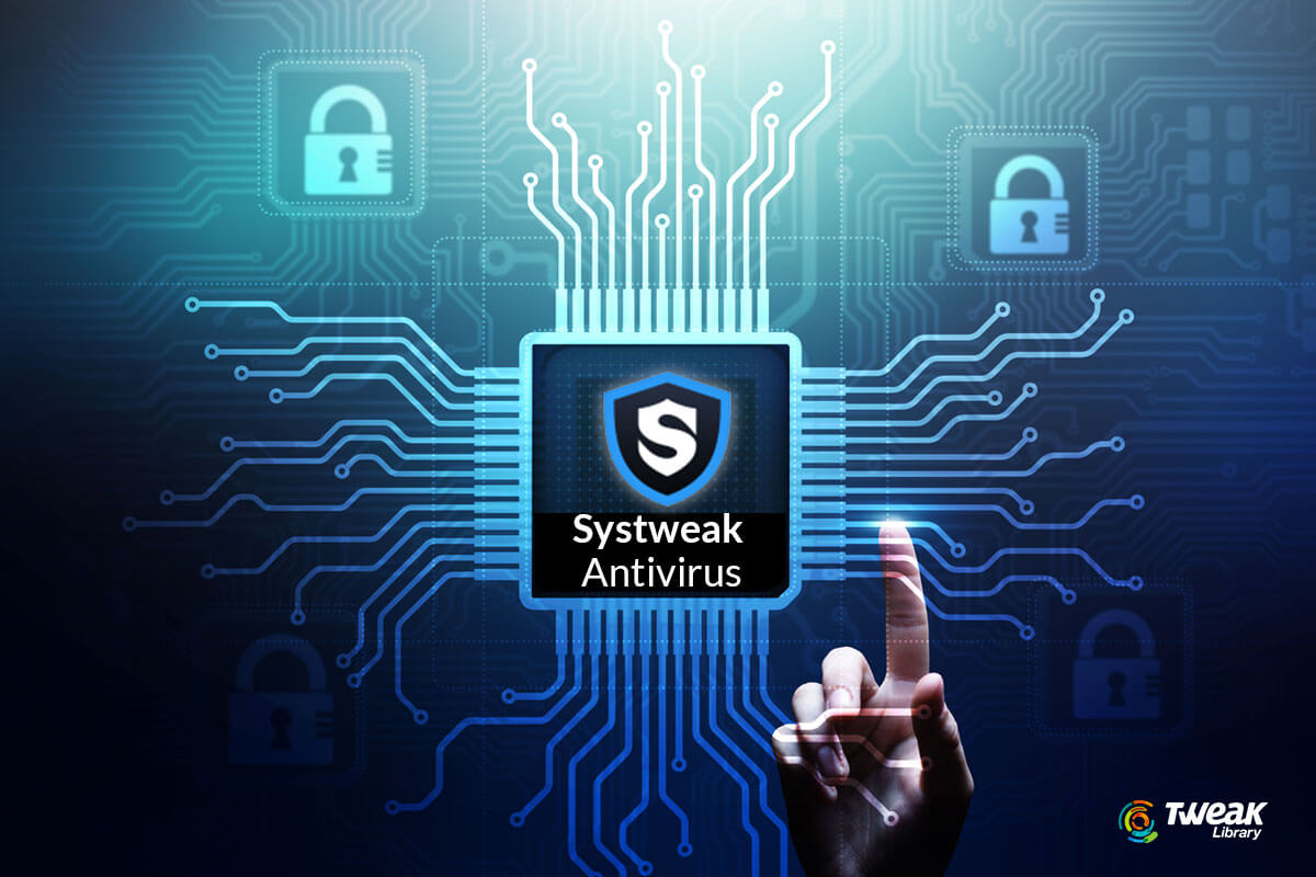 Full Review of Systweak Antivirus