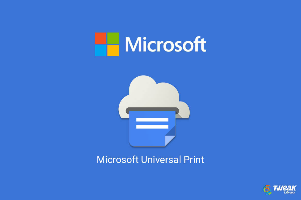 How Microsoft Universal Print Cloud Printing Will Help Admins