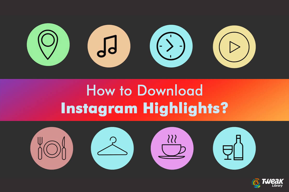 How to Download Instagram Highlights