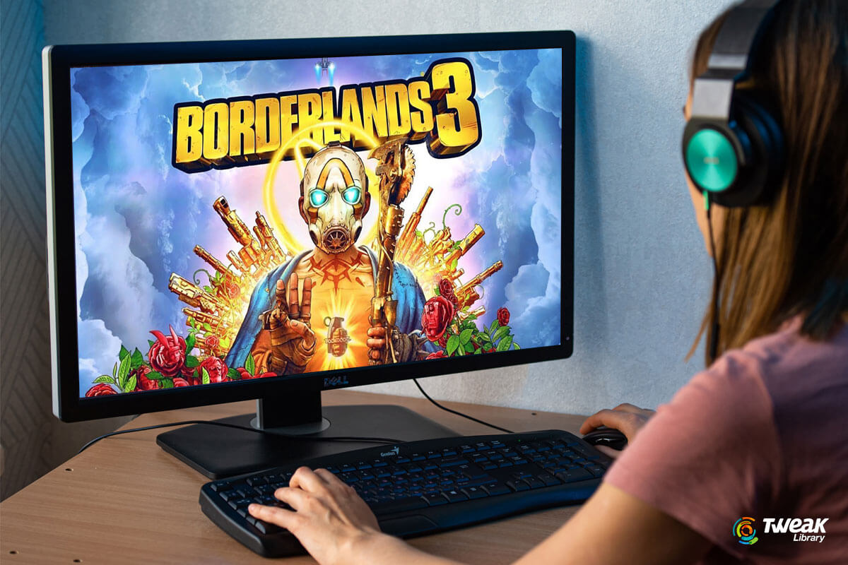 How to Fix Borderlands 3 Not Launching Issue