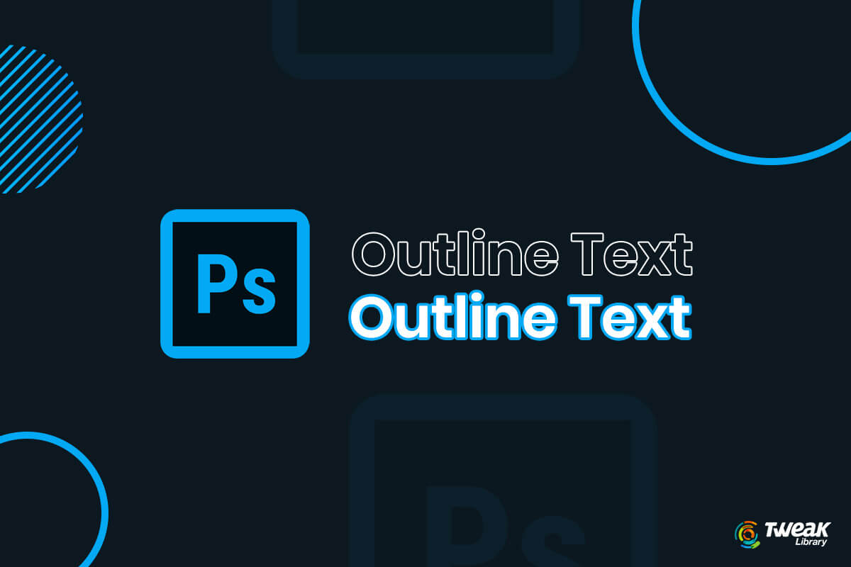How to Outline Text in Photoshop