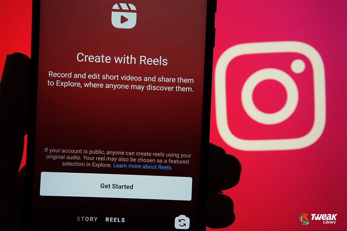 Instagram Reels Not Working- Here's the Fixes!