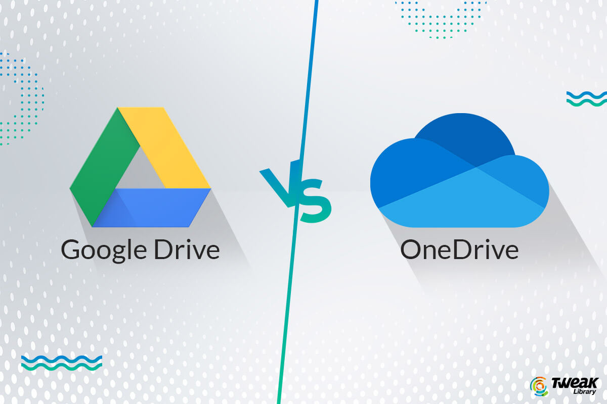 Google Drive Vs One Drive: The Best Cloud Storage in 2020?