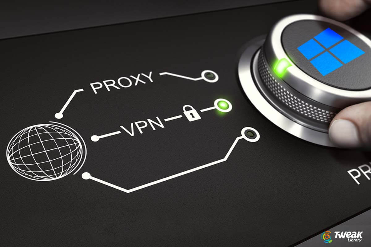 Ways To Monitor VPN Connection On Windows 10