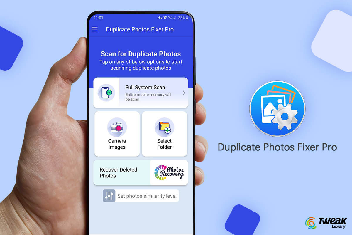 Duplicate Photos Fixer Pro For Android : A Complete Guide