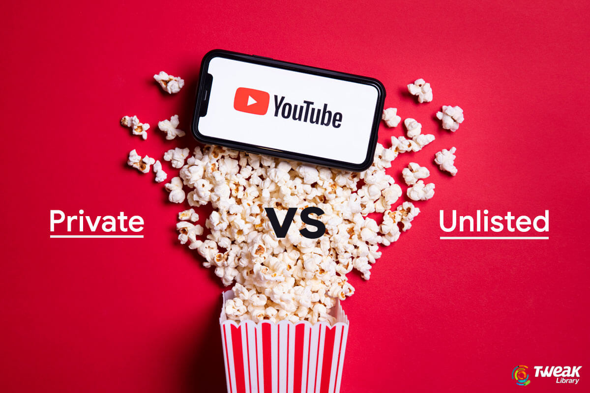 Everything You Should Know About YouTube: Private vs Unlisted