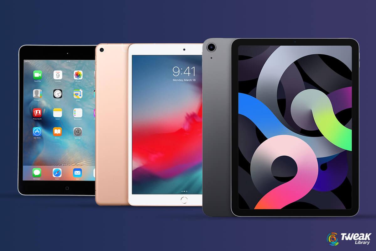 Best iPad Models Comparison | Best iPad to Buy