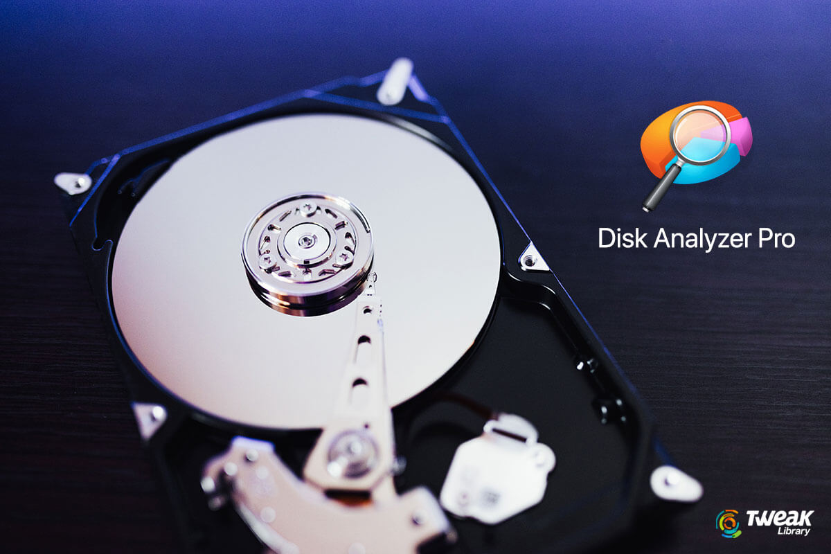 Disk Analyzer Pro- A Tool To Keep Your Hard Drive Organized
