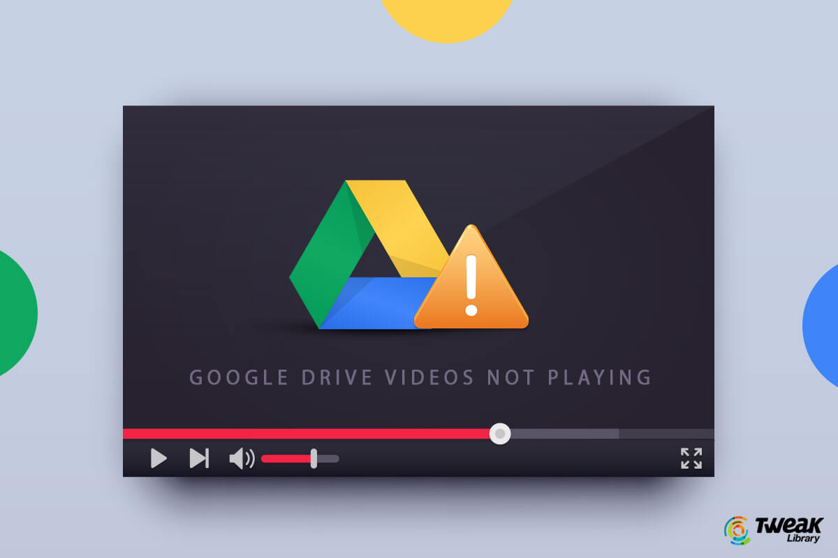How To Fix Google Drive Video Not Playing