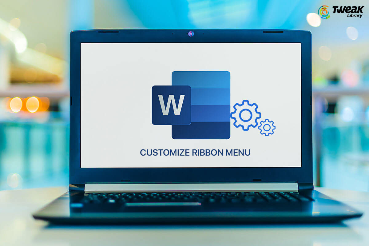 How To Customize Ribbon Menu In Microsoft Office