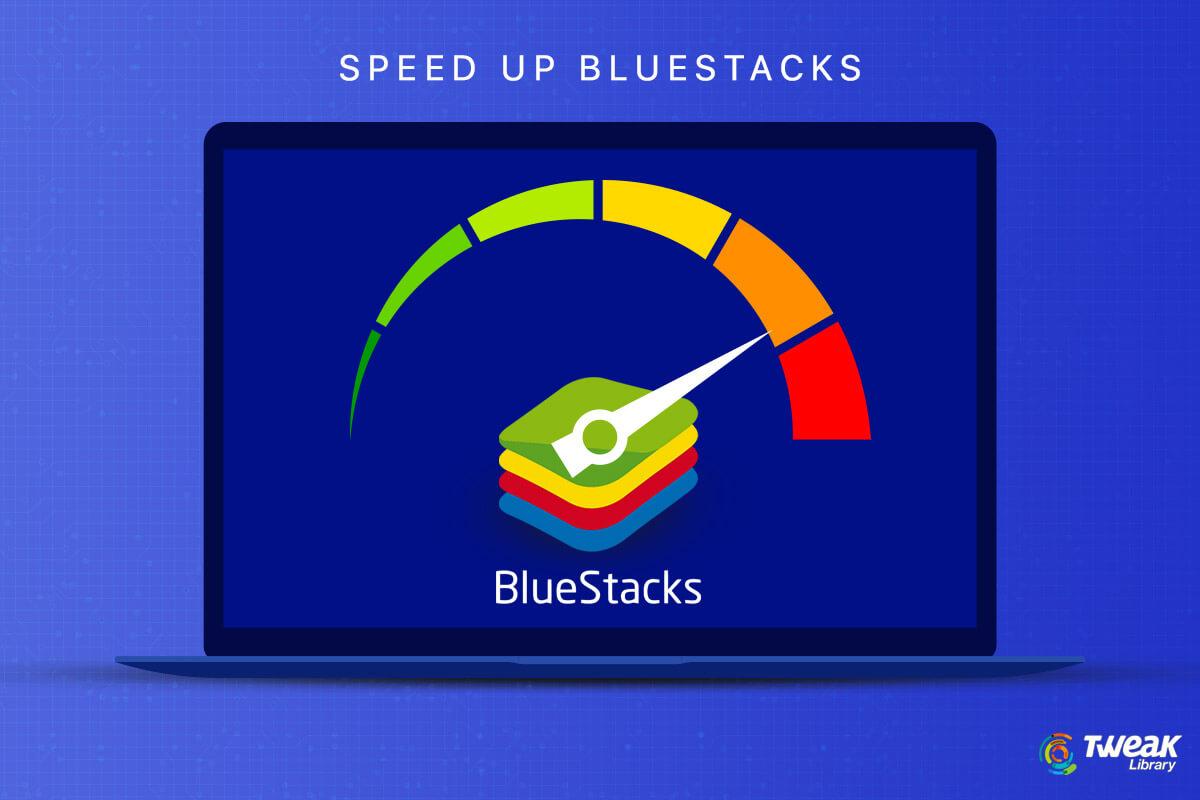 Fixed: BlueStacks Running Slow   Speed Up BlueStacks