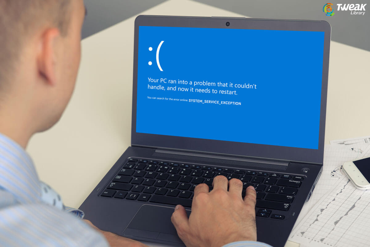 Effective Ways To Ward Off System Service Exception In Windows 10