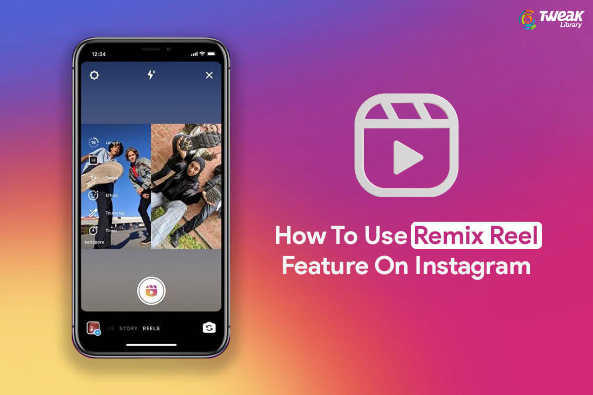 How To Use Remix Reel Feature On Instagram