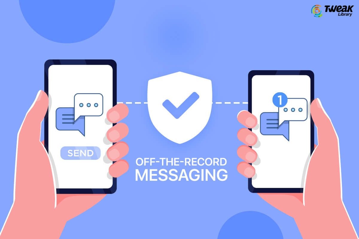 What is Off the Record Messaging (OTR)? How to Send Anonymous Messages using OTR?