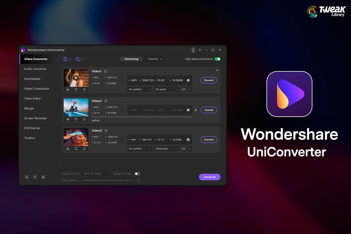 Wondershare UniConverter: Truly a universal converter