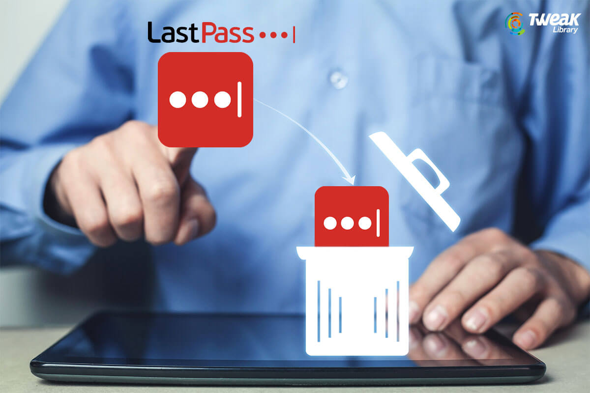 How To Delete LastPass Account Completely
