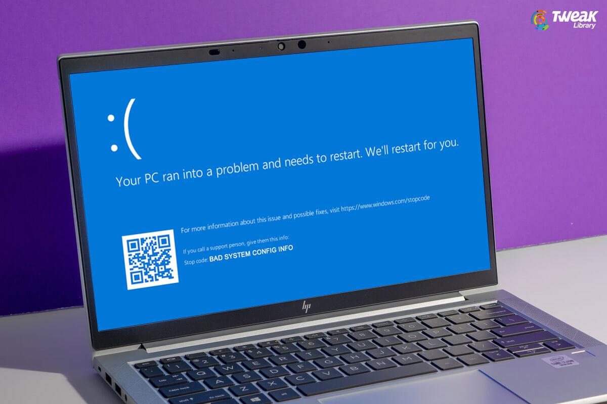 How to Fix Bad System Config Info Error – Windows 10