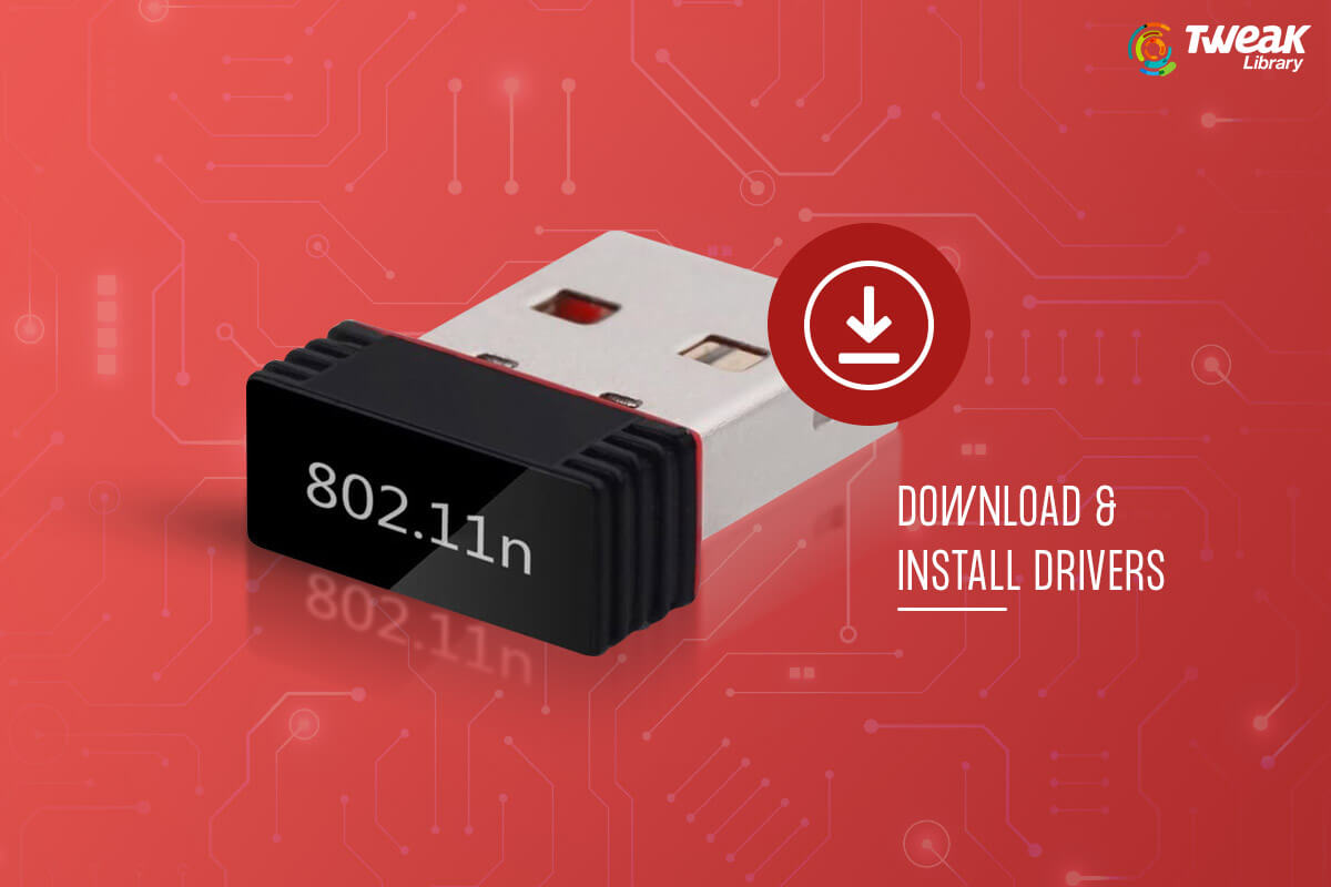 Best Ways To Install and Download 802.11n WLAN Driver – Windows 10