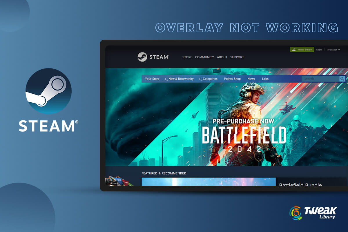 How to Fix Steam Overlay Not Working – Windows 10