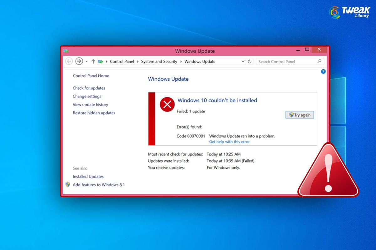 Fix – Windows 10 Update Failed To Install