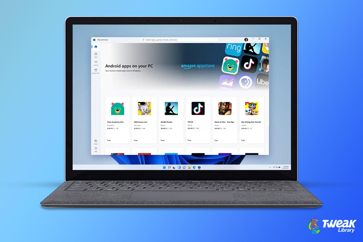 Windows 11 Will Support Android Apps: Here's What You Need To Know