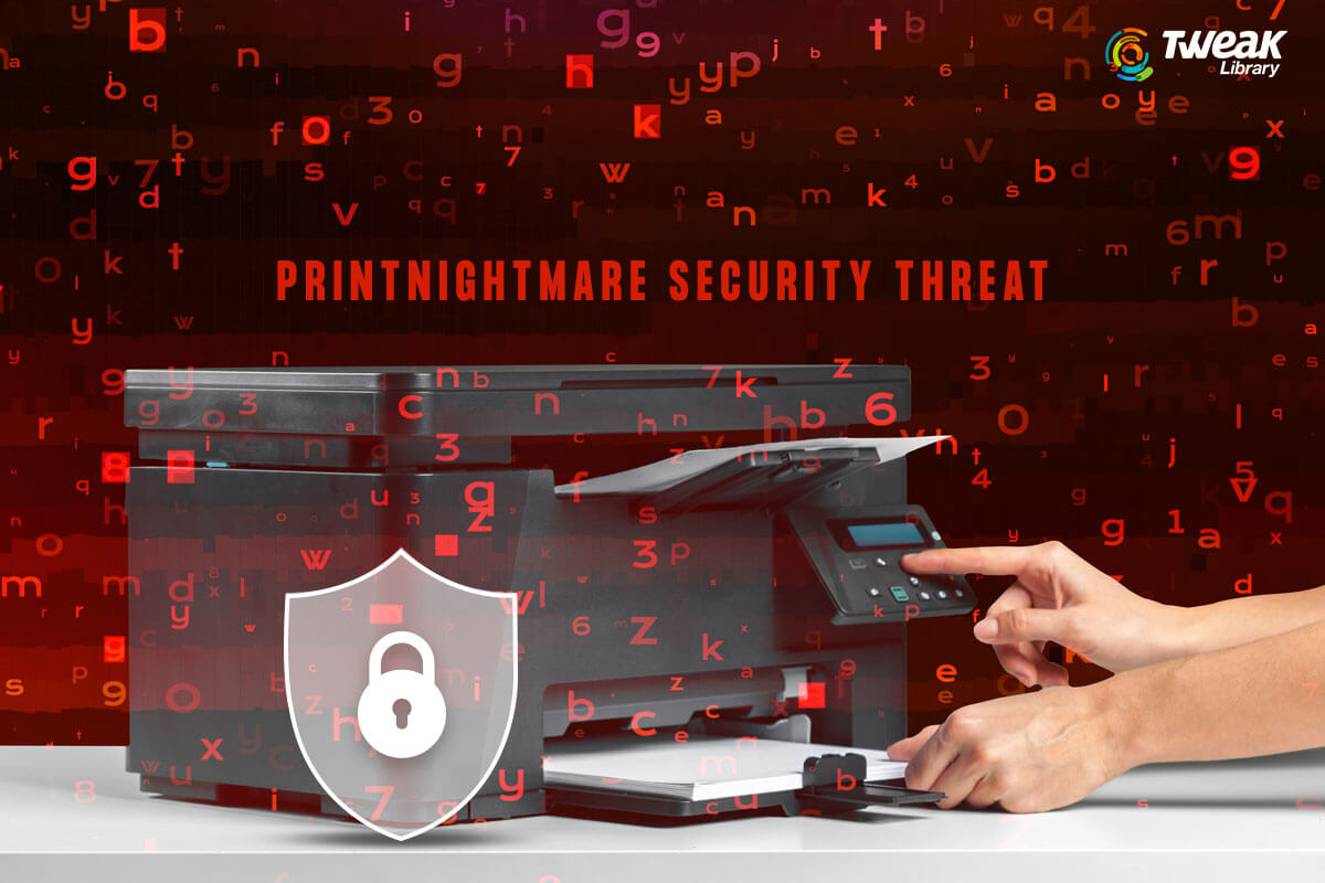 How to Stay Safe Against PrintNightmare Security Threat?
