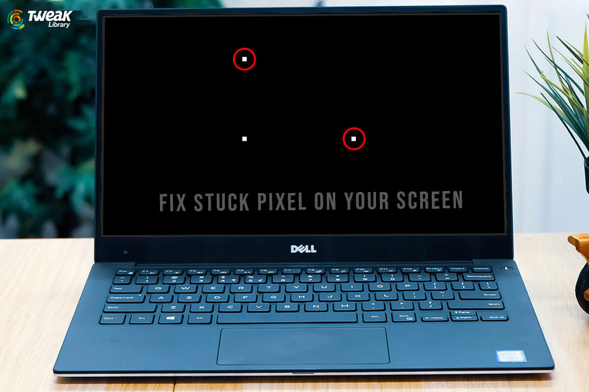 How To Fix A Stuck Pixel On The Screen