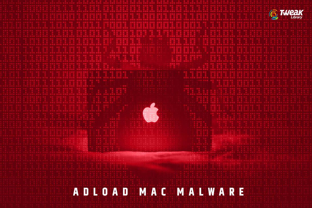 AdLoad Mac Malware