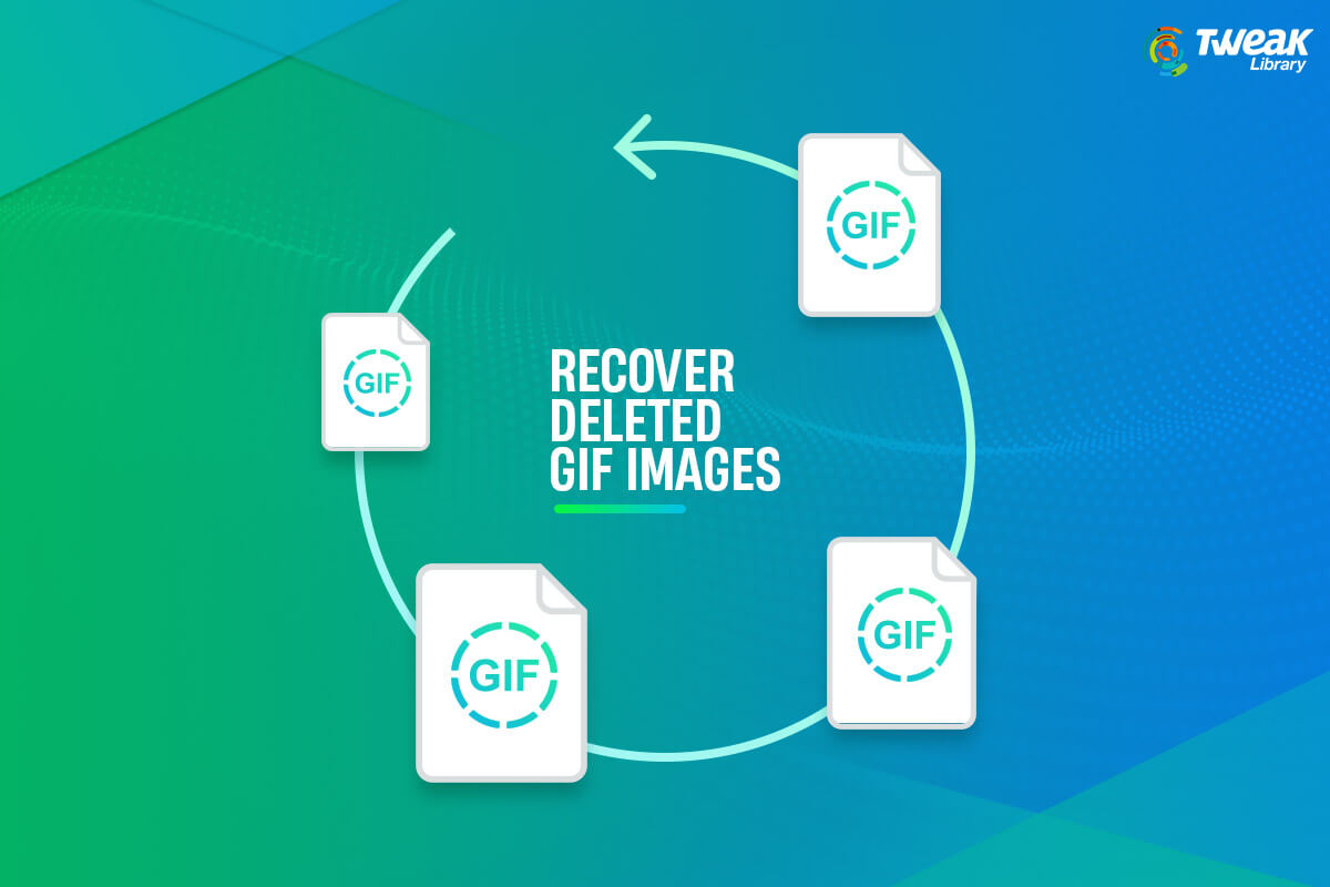 GIF Image Recovery: How to Recover Deleted GIF Image