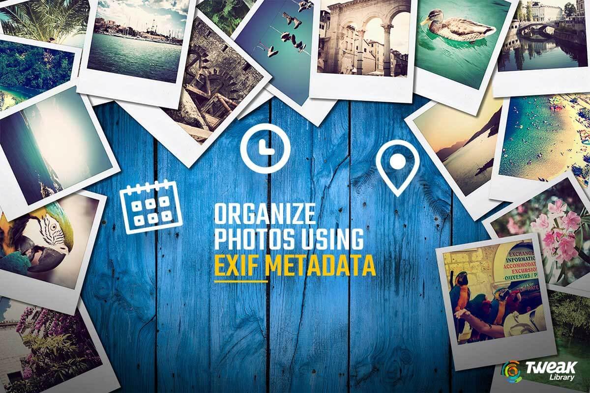 How To Organize Recovered Photos Using EXIF Metadata