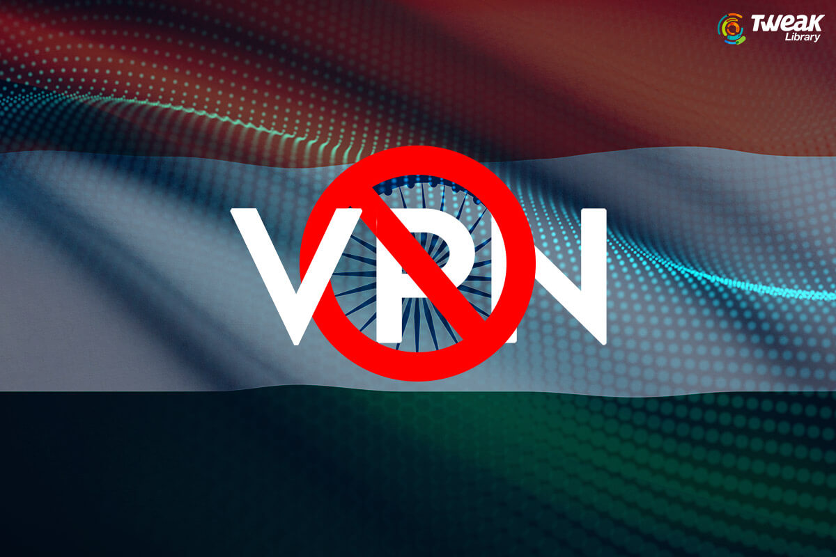All About VPN Ban In India