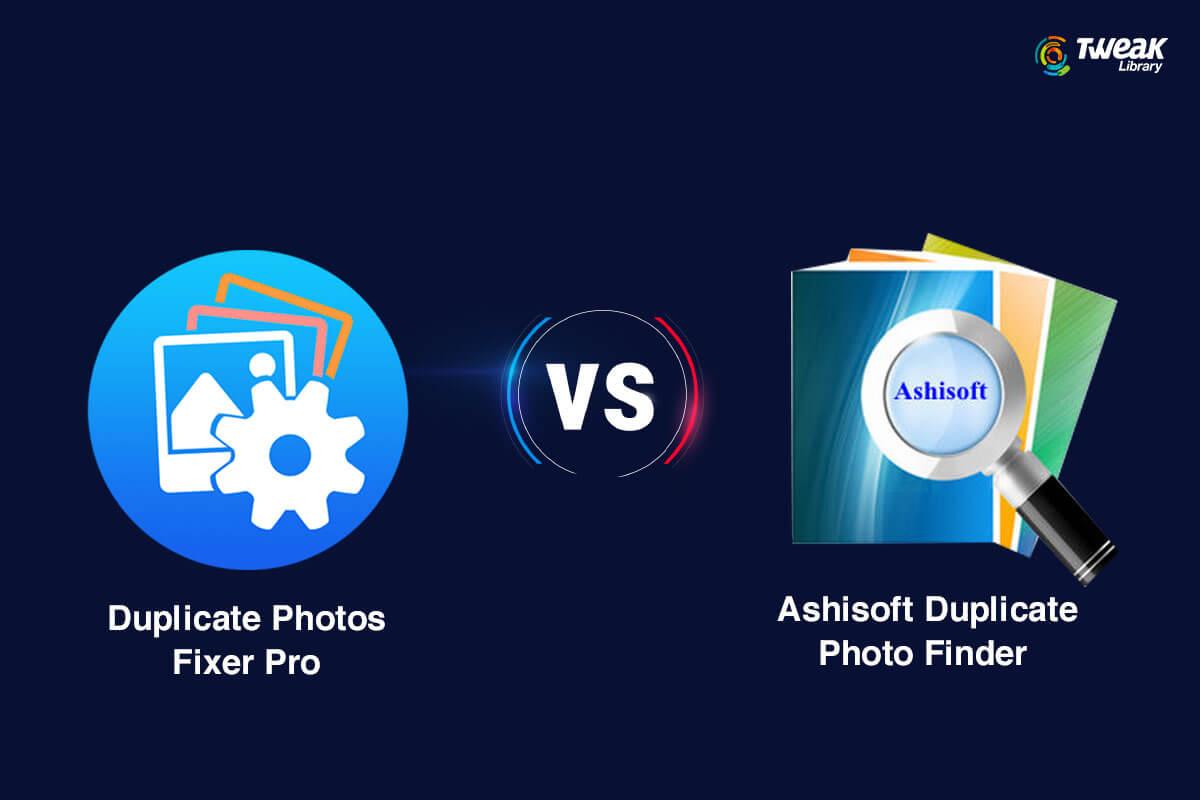 Duplicate Photos Fixer Pro vs Ashisoft Duplicate Photo Finder (1)