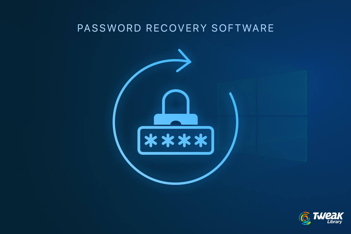 Locked Yourself Out? Password Recovery Software for Windows 10 Are At Your Rescue