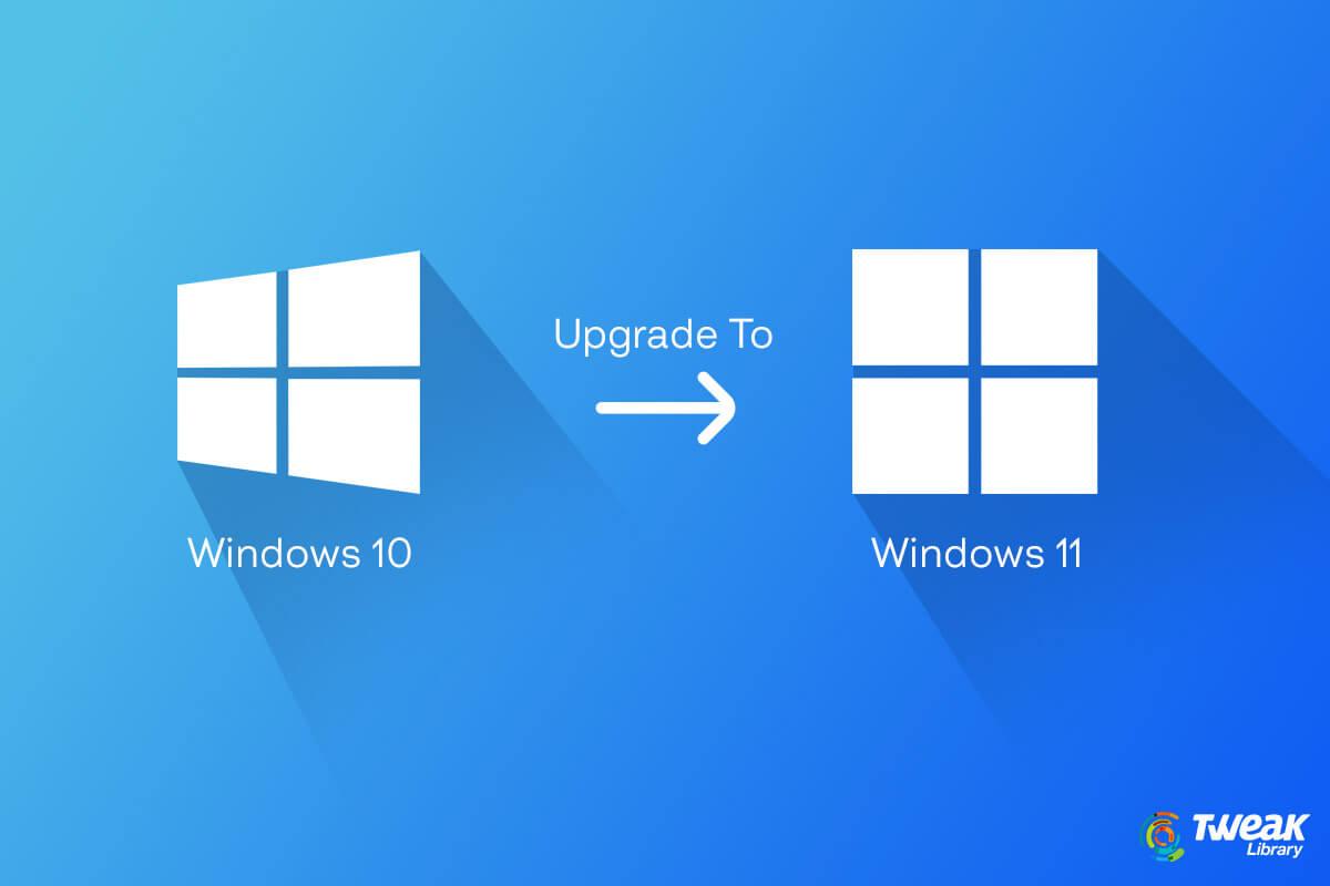 Upgrade Windows 10 to 11