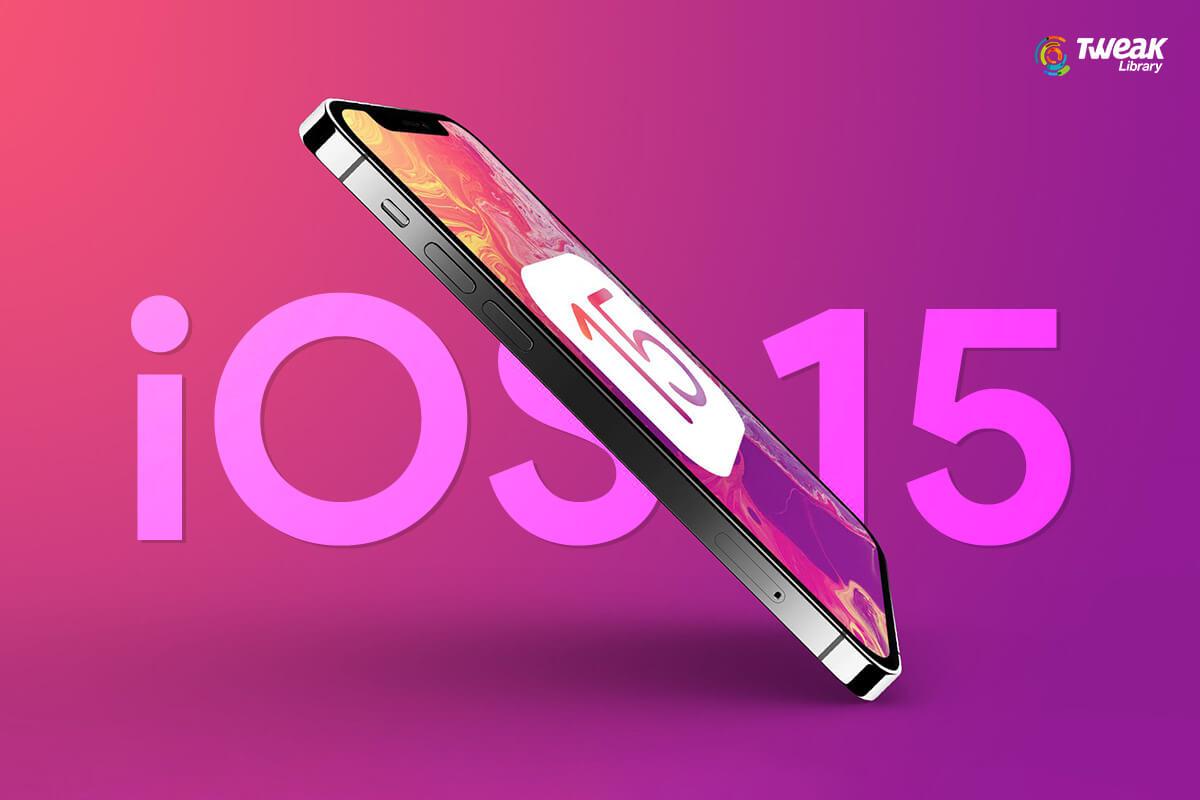 iOS 15 new
